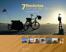 7 desiertos con un par de ruedas. Sergio Fernández